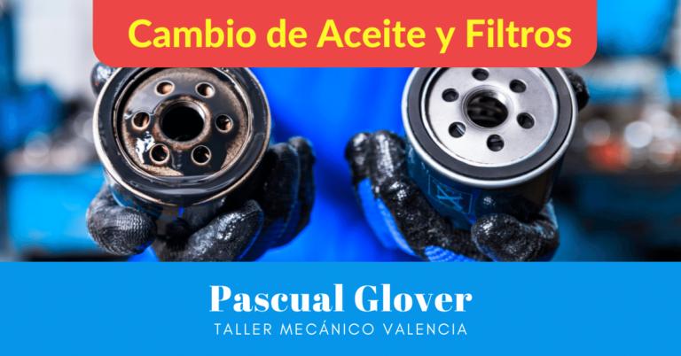 Taller cambio de aceite y filtros en Valencia