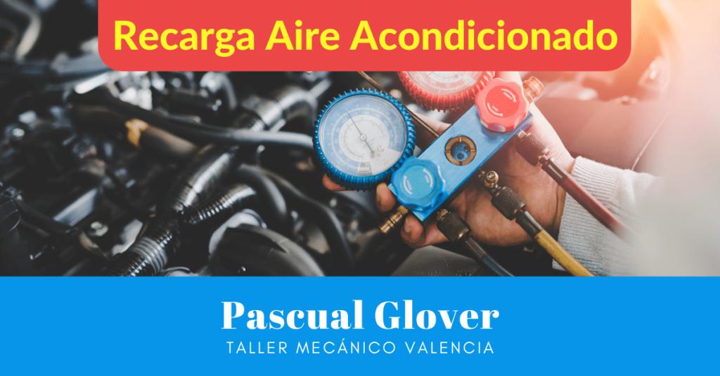 Taller recarga aire acondicionado coche en Valencia